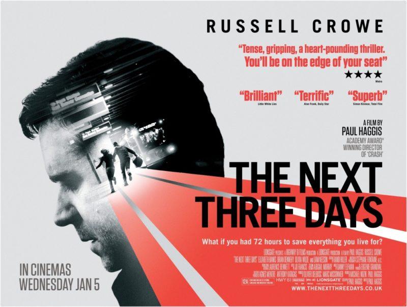 [Review Phim]: 3 Ngày Để Yêu 3 Ngày Để Chết – The Next Three Days