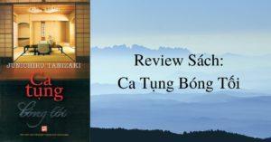 [Review Sách]: Ca Tụng Bóng Tối