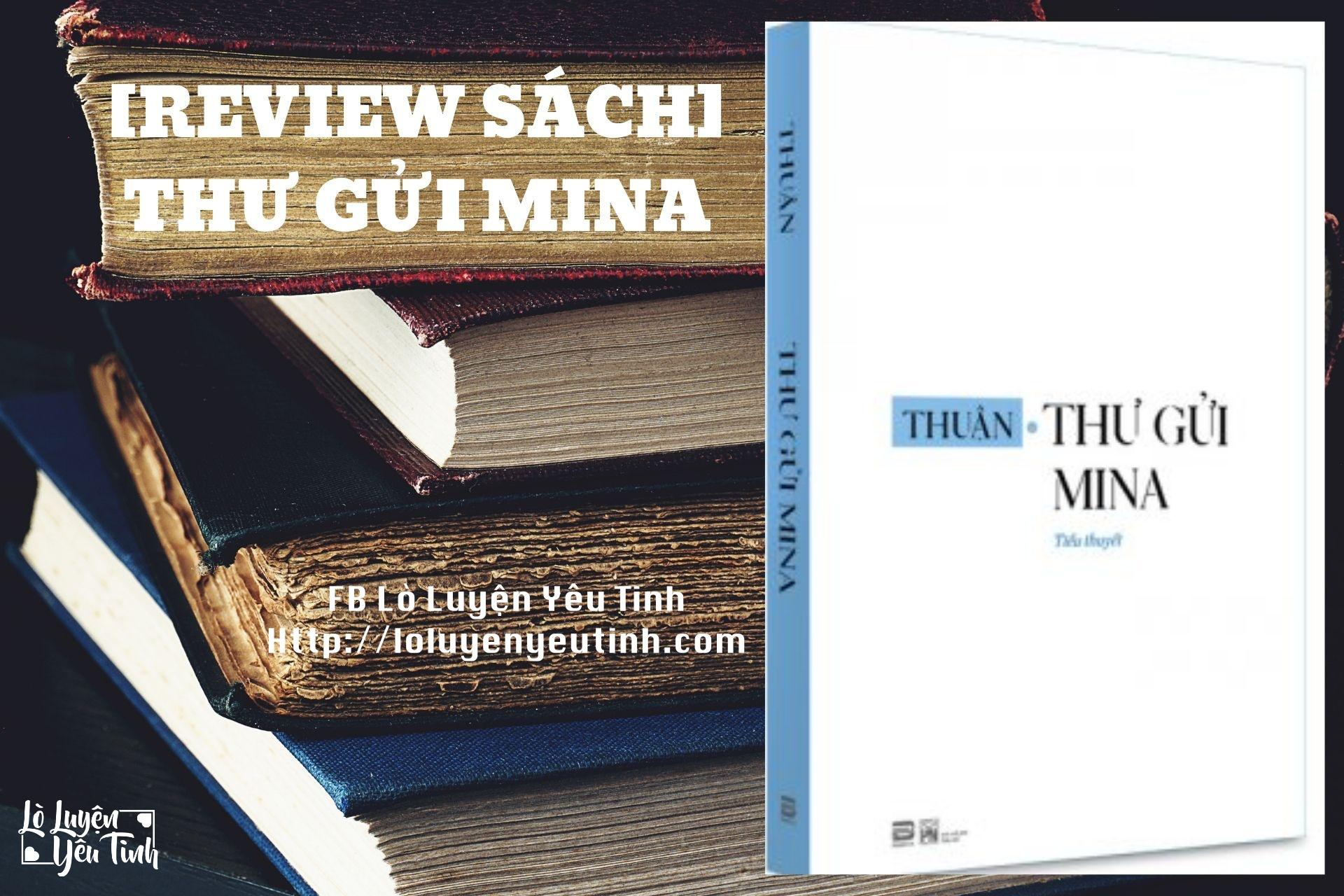 [Review Sách]: Thư Gửi Mina
