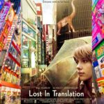 [Review Phim]: Lost In Translation (2003)- Lạc Lối Ở Tokyo*