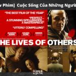 [Review Phim] CUỘC SỐNG CỦA NHỮNG NGƯỜI KHÁC (2006)