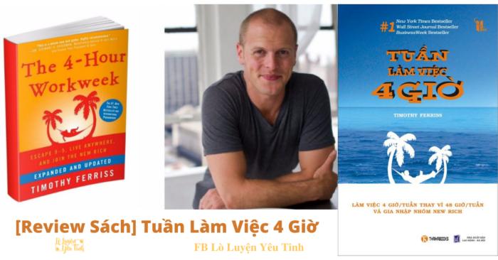 [Review Sách] Tuần Làm Việt 4 Giờ _The 4-Hour Workweek