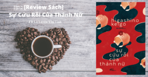 Read more about the article [Review Truyện] Sự Cứu Rỗi Của Thánh Nữ