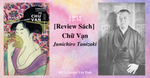 Read more about the article [Review Sách] Chữ Vạn