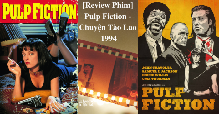 You are currently viewing [Review Phim] Chuyện Tào Lao-Pulp Fiction 1 (1994)
